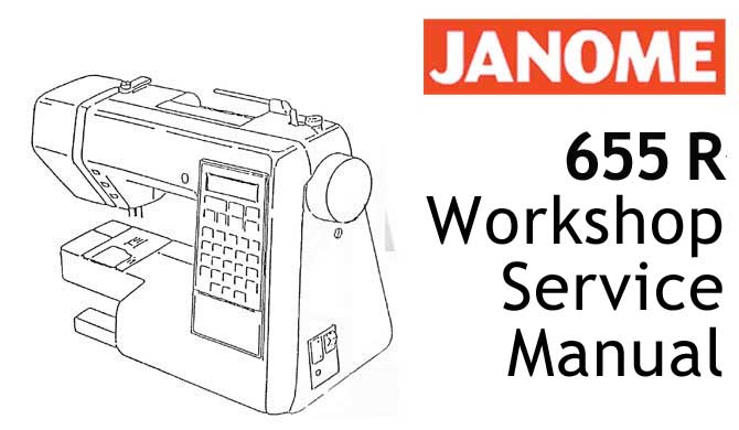 Janome Sewing Machine 655 R Model 150 Workshop Service & Repair